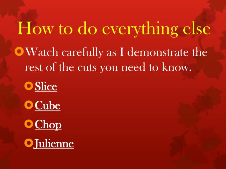 How to do everything else