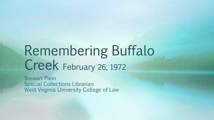 Remembering buffalo creek february 26 1972