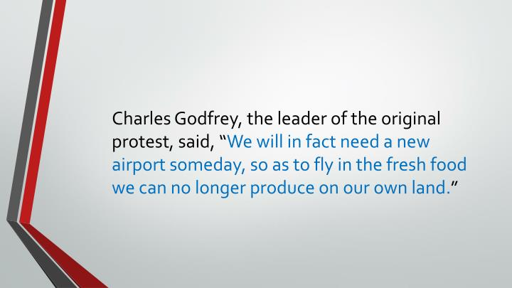 Charles Godfrey, the leader of the original protest,