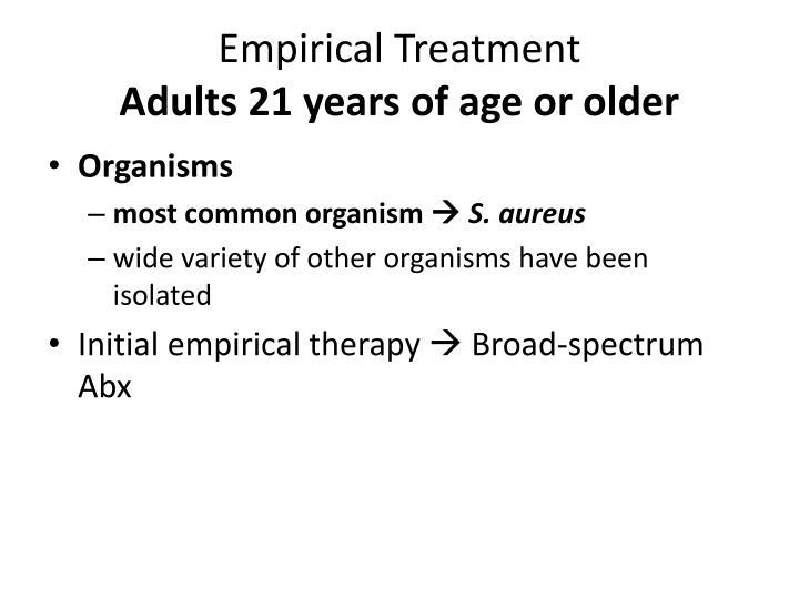 Empirical Treatment