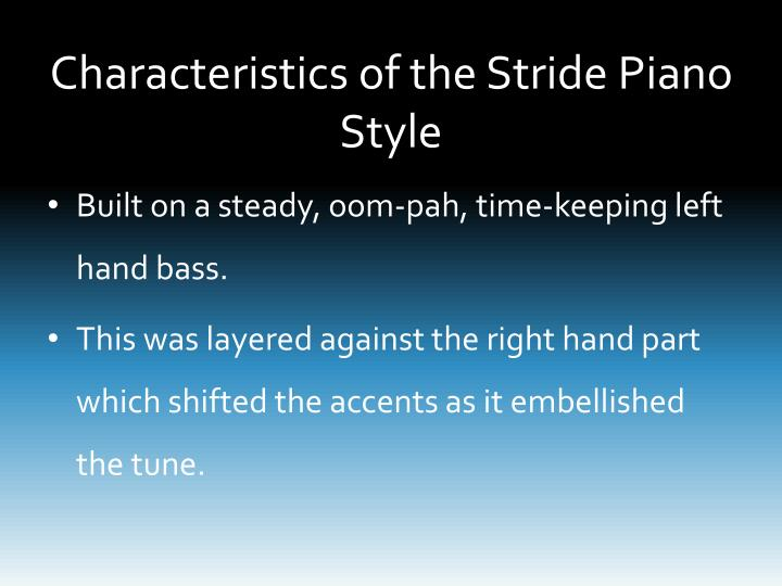 Characteristics of the Stride Piano Style