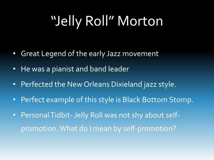 """""""Jelly Roll"""" Morton"""