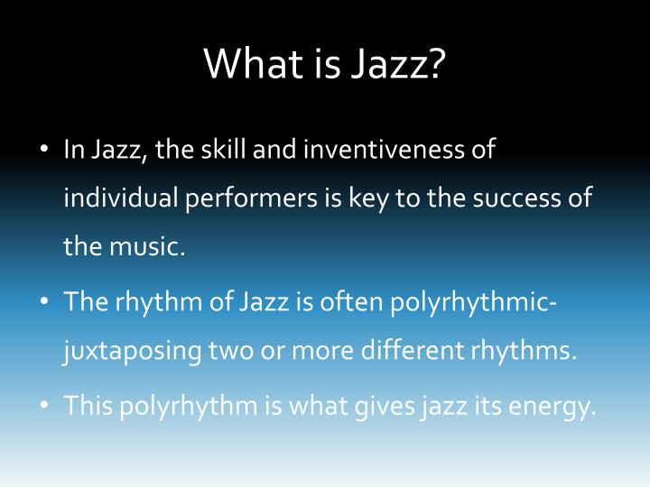 What is Jazz?