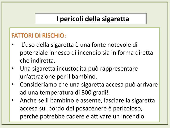 I pericoli della sigaretta