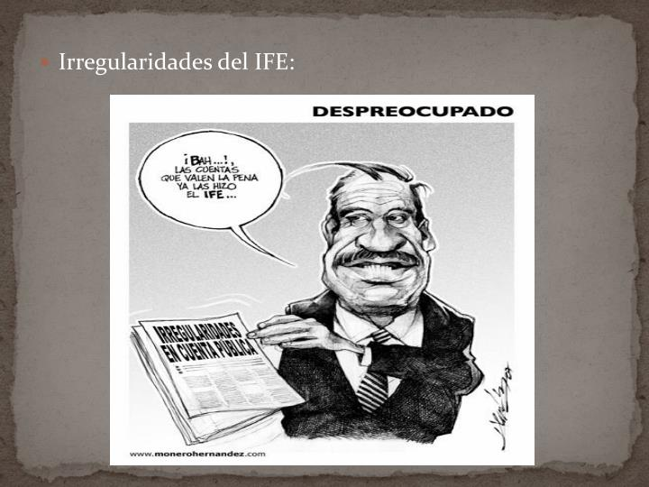 Irregularidades del IFE: