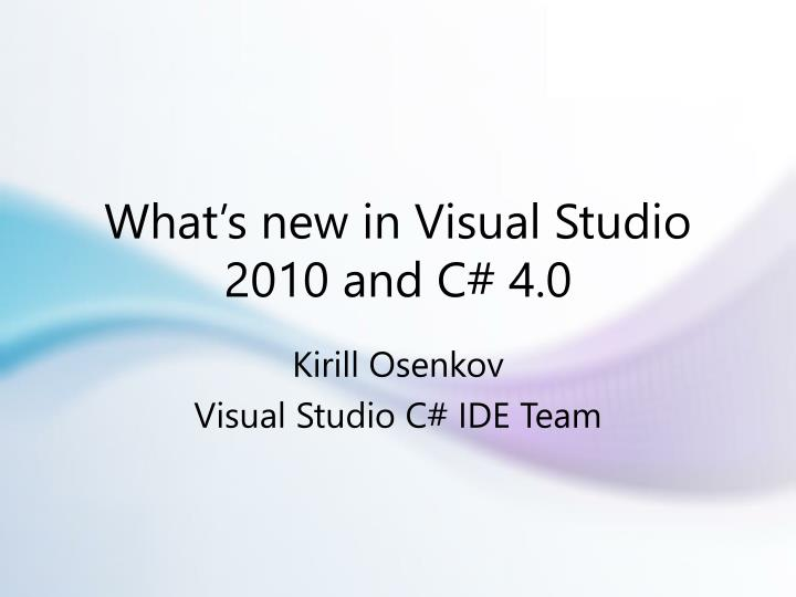 what s new in visual studio 2010 and c 4 0 n.