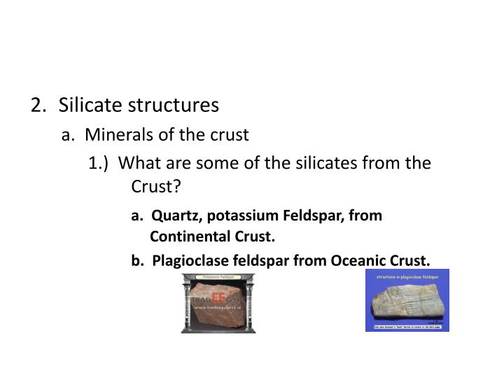 Silicate structures