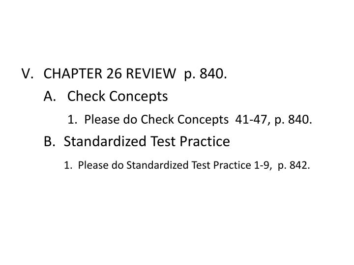 CHAPTER 26 REVIEW  p. 840.