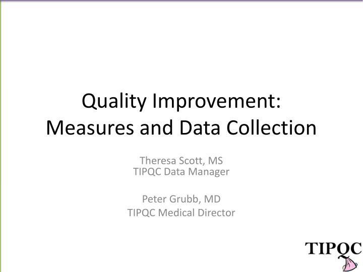 quality improvement measures and data collection n.