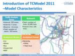introduction of tcmodel 2011 model characteristics