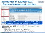 introduction of tcmodel 2011 scenario management interface