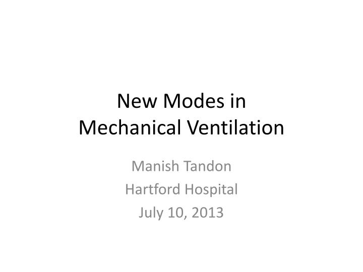 new modes in mechanical ventilation n.