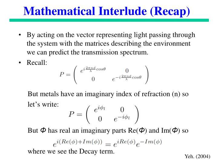 Mathematical Interlude (Recap)