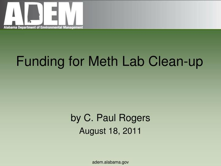 Funding for meth lab clean up