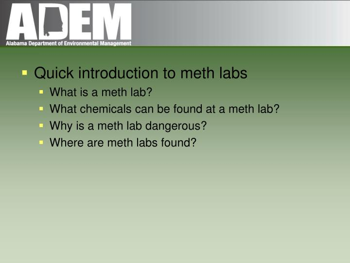 Quick introduction to meth labs