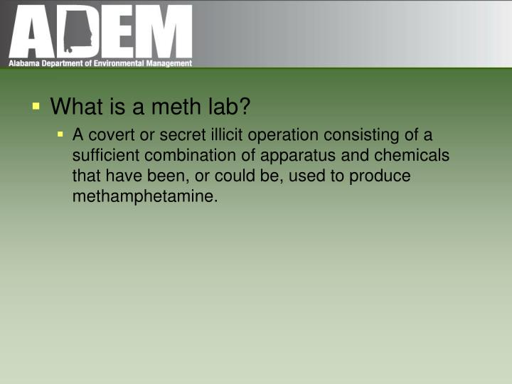 What is a meth lab?