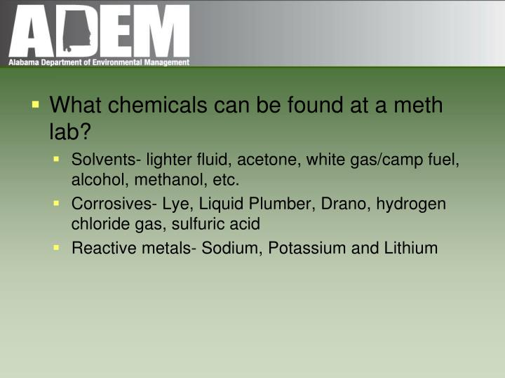 What chemicals can be found at a meth lab?