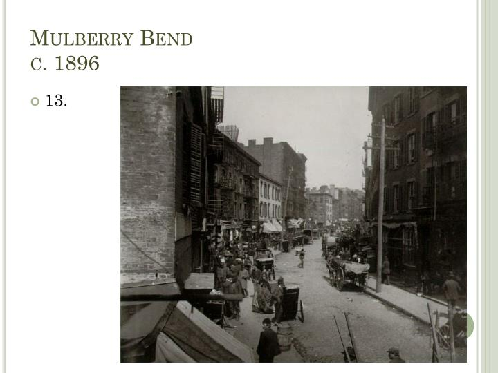 Mulberry Bend