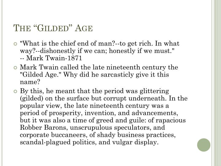 """The """"Gilded"""" Age"""