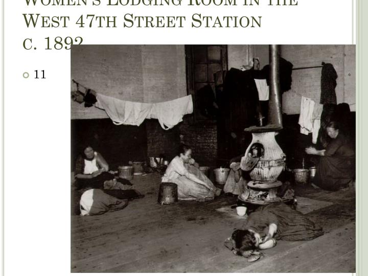 Women's Lodging Room in the West 47th Street Station