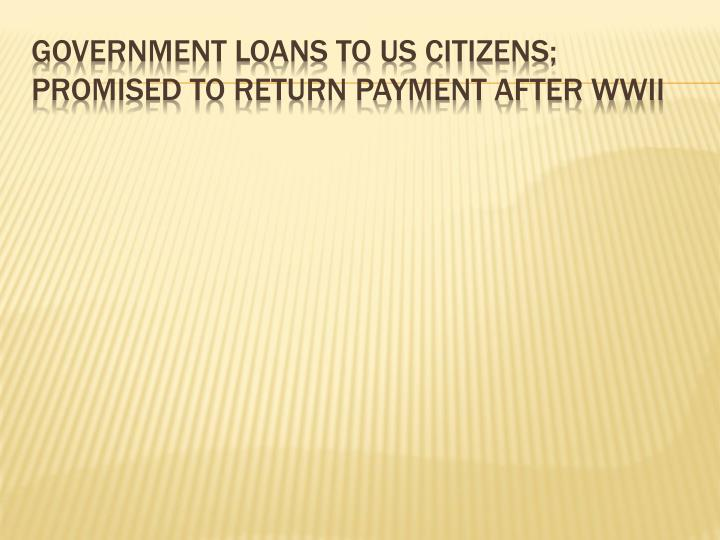 Government loans to US citizens;