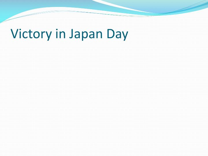 Victory in Japan Day