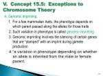 v concept 15 5 exceptions to chromosome theory1