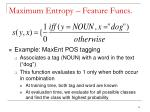 maximum entropy feature funcs1