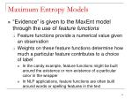 maximum entropy models1