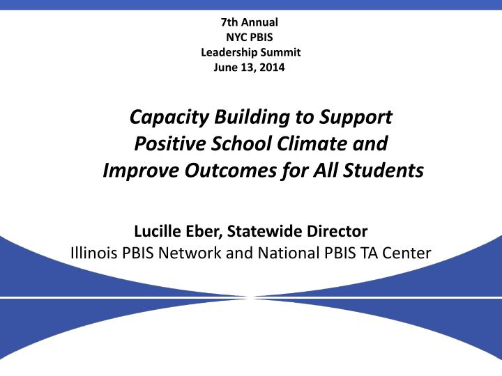 lucille eber statewide director illinois pbis network and national pbis ta center