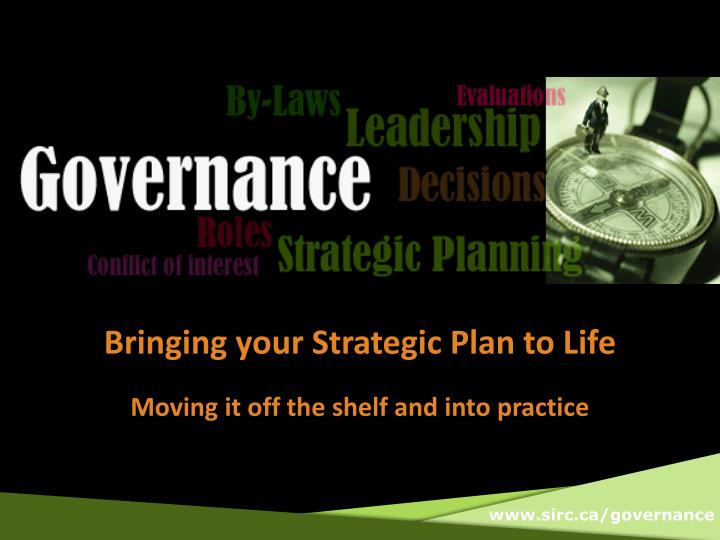 Bringing your strategic plan to life
