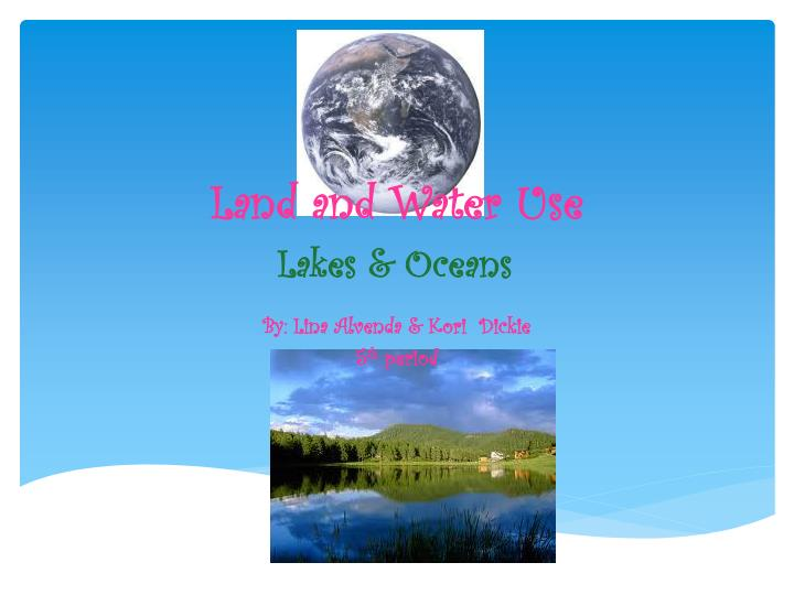 land and water use lakes oceans n.