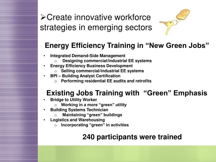 Create innovative workforce