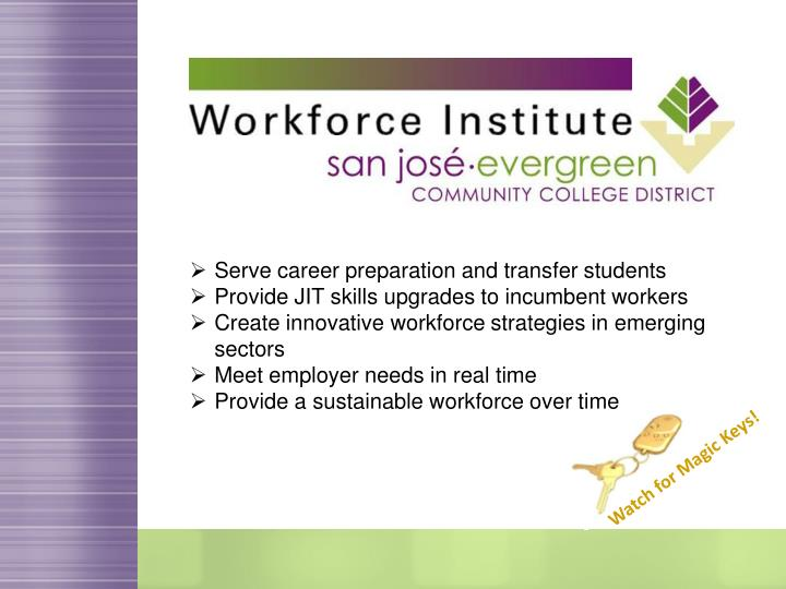 Serve career preparation and transfer students