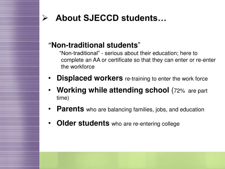 About SJECCD students…