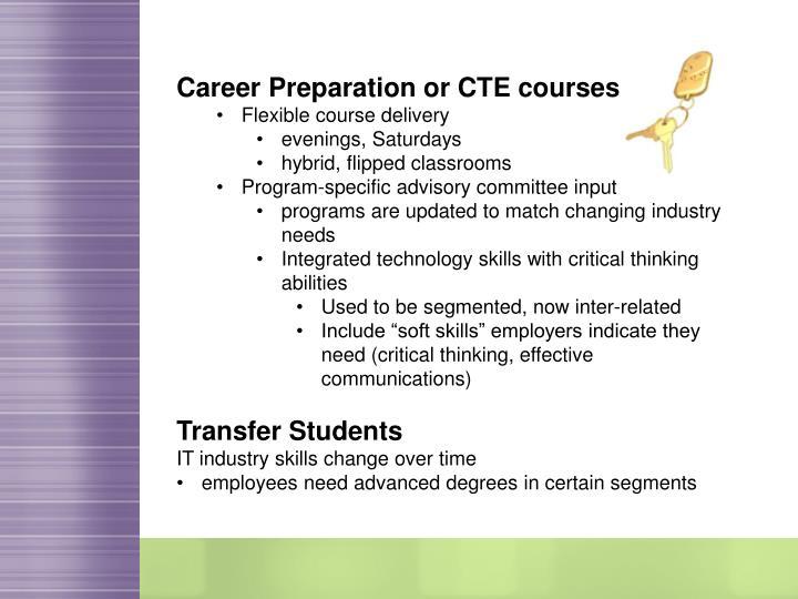 Career Preparation or CTE courses
