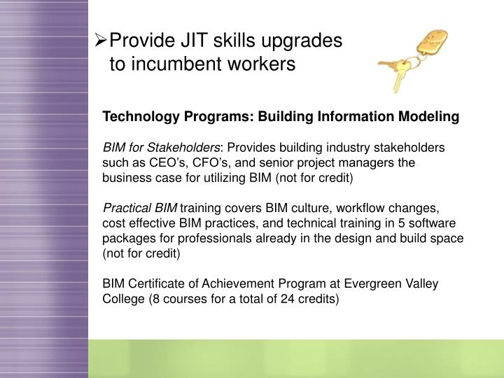 Provide JIT skills upgrades