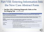 part viii entering information into the new case abstract form12