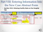 part viii entering information into the new case abstract form18