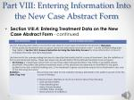 part viii entering information into the new case abstract form24
