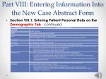 part viii entering information into the new case abstract form8