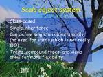 scala object system
