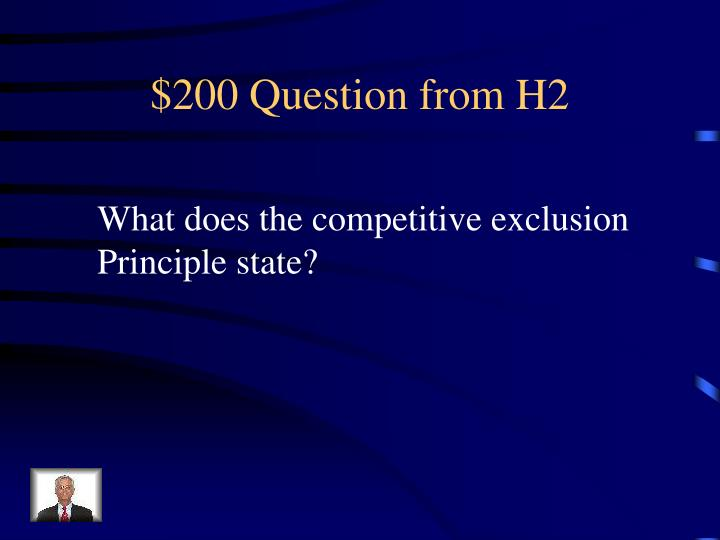 $200 Question from H2