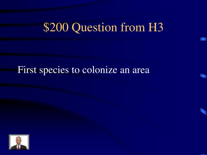 $200 Question from H3