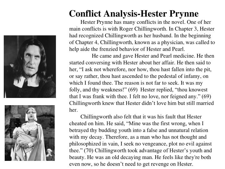 hester prynne analysis Getting to know more about hester prynne will help you get to know more about yourself 3 heroic attributes of hester prynne, from nathaniel hawthorne's novel, the scarlet letter, written in 1850.