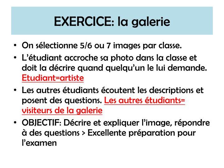 EXERCICE: la galerie
