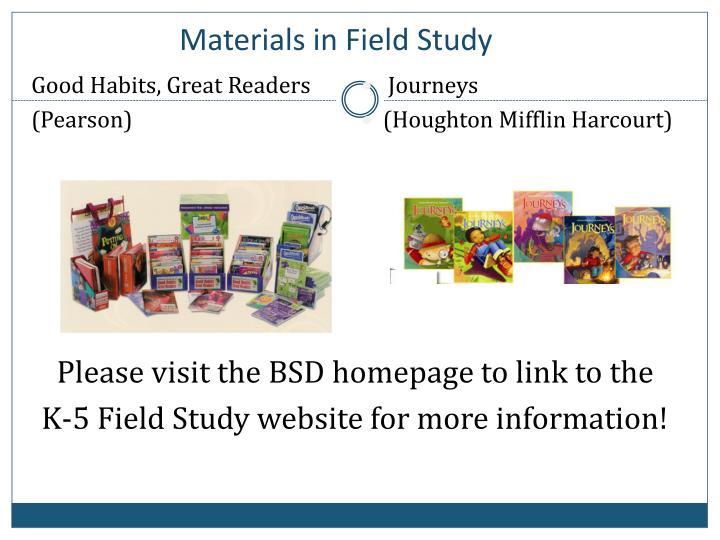 Materials in Field Study