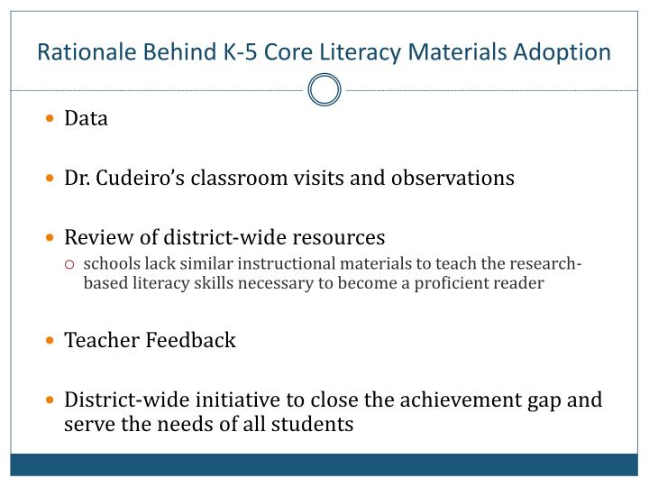 Rationale Behind K-5 Core Literacy Materials Adoption