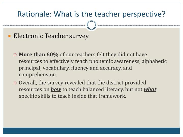 Rationale: What is the teacher perspective?