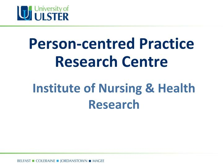 person centred practice research centre n.